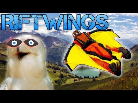 Riftwings with the OCULUS RIFT | WINGSUIT SIMULATOR | FLY LIKE A BIRD