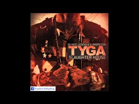 Tyga - I'm Young Money (Slaughter House)
