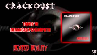 Crackdust - 10 - Deranged Psychopath view on youtube.com tube online.