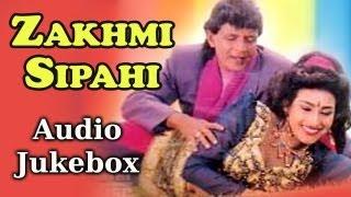 Zakhmi Sipahi - Audio Juke Box