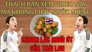 Chanh lắc muối ớt của CrisDevilGamer đúng chất Thái Lan | Tối nay ăn gì?