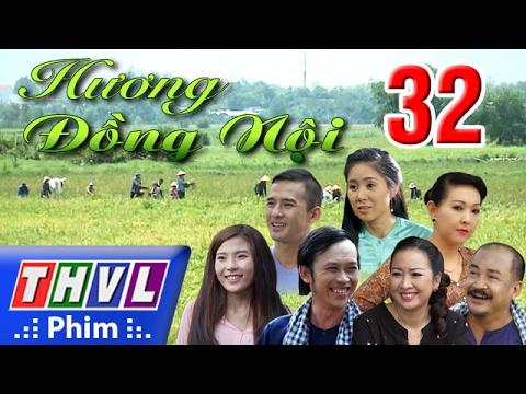 THVL   Hương đồng nội - Tập 32
