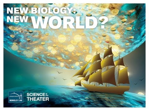 Science at the Theater: New Biology, New World?