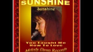 """#1 Gospel Song """"Sunshine"""" YOU TAUGHT ME HOW TO LOVE Shine"""