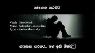 Naahena Tharamata -  Sisco Joseph ft Sadeeptha