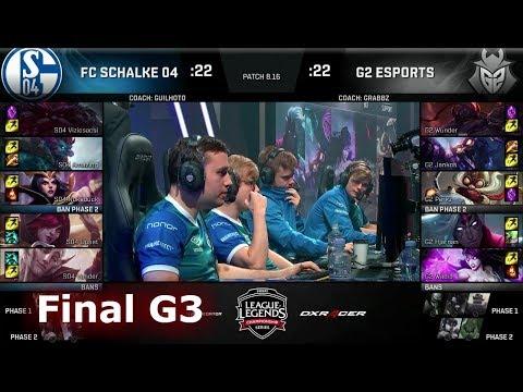 FC Schalke 04 vs G2 eSports - Game 3   Final of EU Regional Qualifier for S8 Worlds 2018   G2 vs S04