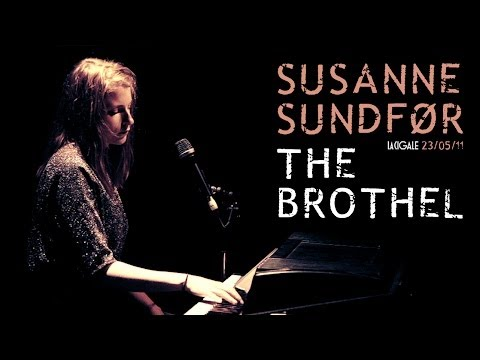 Susanne Sundfor - The Brothel (live at la Cigale)