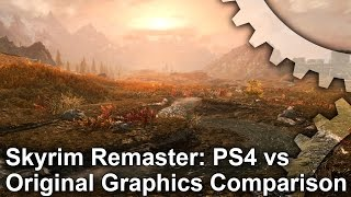 Skyrim Special Edition - PS4 Remaster vs PC Original Graphics Comparison