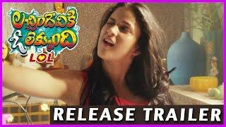 Lachimdeviki O Lekkundi (LOL) Release Trailer - Lavanya Tripathi and Naveen Chandra