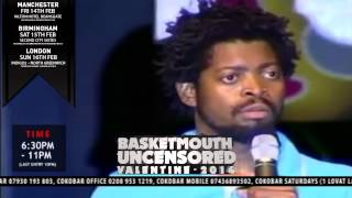 BASKETMOUTH ARE YOU ON YOUR PERIOD - BASKETMOUTH UNCENSORED (Valentine Special)