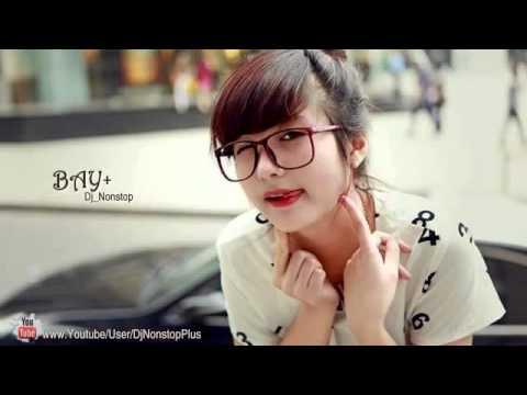 Nonstop Nhạc Sàn Cực Mạnh Xung Bay Nhất 2014 ( Dance Mix ) Party Bay