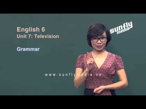 [Sunflymedia] Tiếng Anh 6 - Unit 7 Television