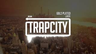 LAXX - Gold Plated
