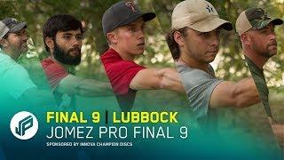 Jomez Pro Final 9 | Lubbock, TX