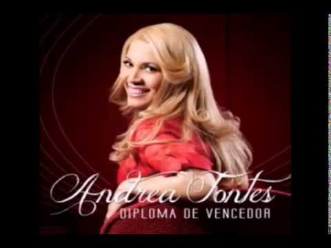 ELE É DEUS ANDREA FONTES (CD DIPLOMA DE VENCEDOR) 2014!