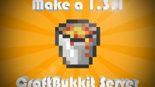 How To Make A Minecraft 1.3.2 Craftbukkit Server [HD