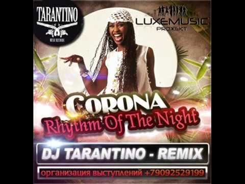 Corona - Rhythm Of The Night (DJ Tarantino Remix)
