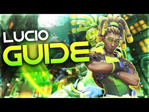 Overwatch | Noob Lucio - Tips and Guide