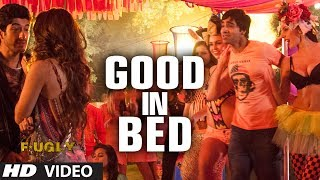 Good in Bed Video Song | Fugly