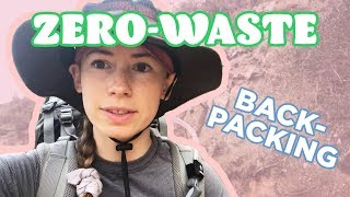 I Tried To Backpack Alone And Make Zero Trash