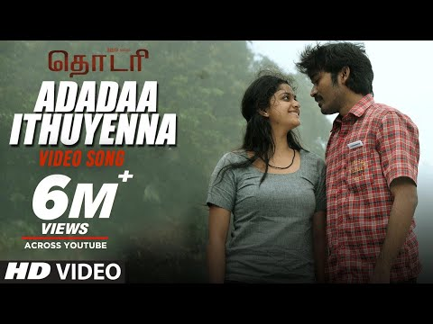 Adadaa Ithuyenna Song From Thodari