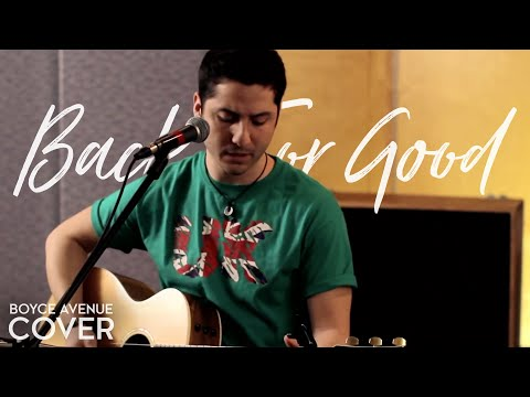 Back For Good - Take That (Boyce Avenue Acoustic Cover) on iTunes