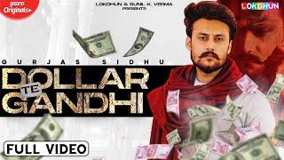 Dollar Te Gandhi Gurjas Sidhu Gurlej Akhtar Video HD Download New Video HD