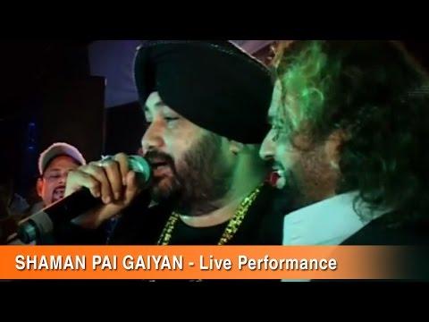 Shaman Paiyan   Live   Nakodar   Daler Mehndi