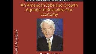 CTL Global Leadership Lecture--An American Jobs and Growth Agenda to Revitalize Our Economy