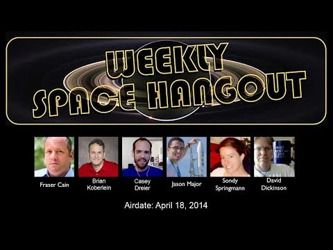 04/18/14--Weekly Space Hangout - Dragon launch, NASA funding & Lunar eclipse