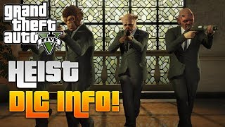 "GTA 5 Online NEW ""Heist DLC"" Info! Release Date! Money"