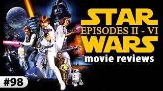 The Definitive Star Wars Movie Reviews
