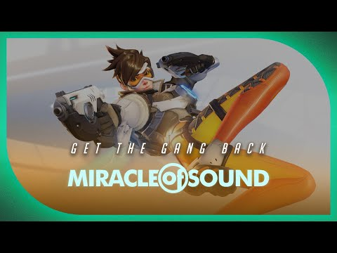 OVERWATCH SONG - Get The Gang Back