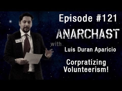 Anarchast Ep. 121 with Luis Duran Aparicio