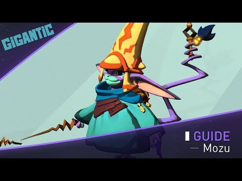 Gigantic : Guide de Mozu