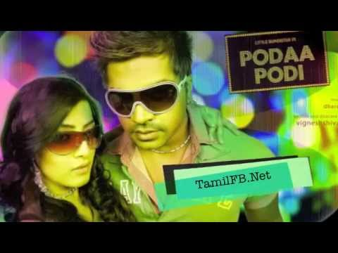PODAA PODI (2013) - SIMBU NEW FULL SONG - LOVE PANALAMA VENAAMA