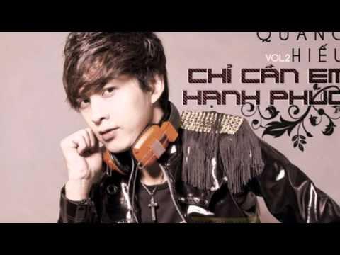 Tuyển Tập LK Hồ Quang Hiếu Remix 2016