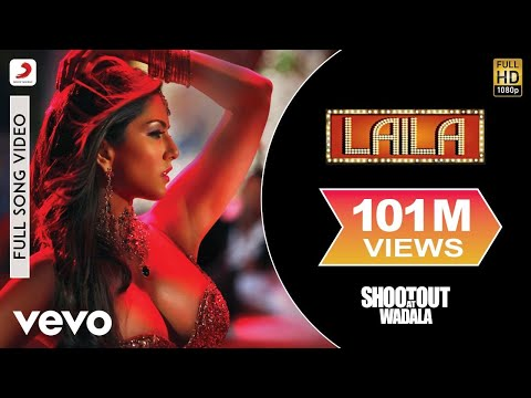 Shootout At Wadala - Laila Full Song Video (Sunny Leone)