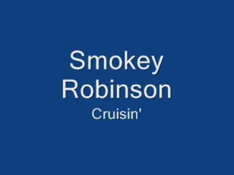 Download Smokey Robinson-Cruisin' - YouTube
