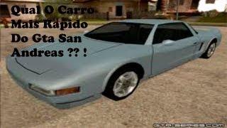 Qual O Carro Mais Rapido Do Gta San Andreas ?? !!