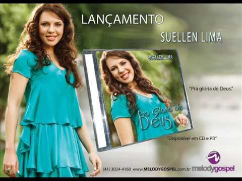 Suellen Lima - É VOCÊ AGORA [ CD PRA GLÓRIA DE DEUS ANO 2010 ]