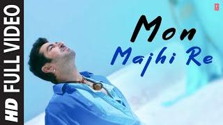 """Arijit Singh """"Mon Majhi Re"""" Full HD Video Song Boss"""