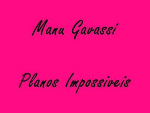 Manu Gavassi - Garoto Errado + Planos Impossiveis - Letra