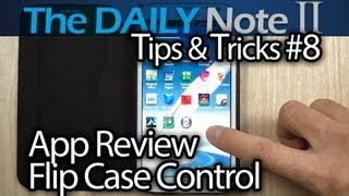 Samsung Galaxy Note 2 Tips & Tricks (Episode 8: Flip Case