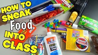 5 Clever Ways To Sneak Candy And Snacks Into Class When You're Hungry -Back To School Hacks For Kids