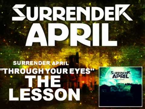 Surrender April - Through Your Eyes