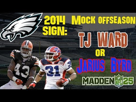 Philadelphia Eagles Mock Offseason | Sign TJ Ward or Jairus Byrd