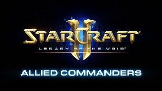 StarCraft II: Legacy of the Void - Allied Commanders Előzetes
