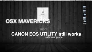Canon EOS Utility And OSX Mavericks