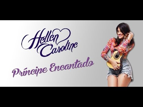 Hellen Caroline - Príncipe Encantado ((Trilha Sonora de   Império)